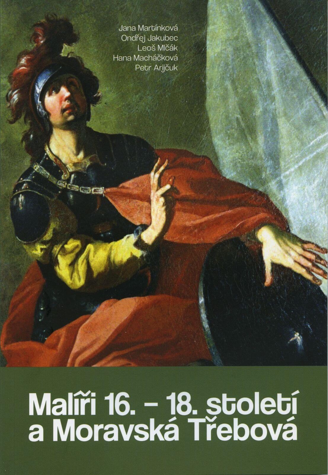 Malíři 16. – 18. století a Moravská Třebová